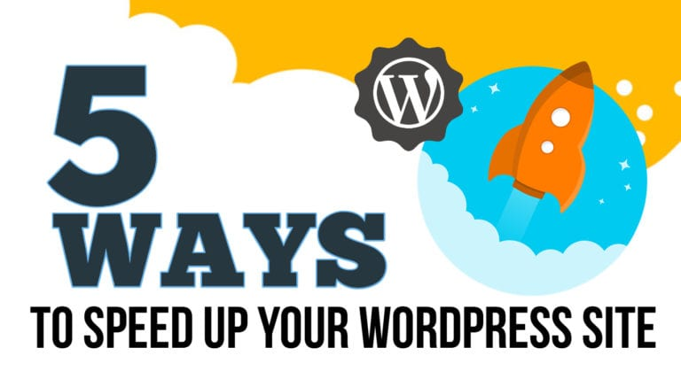 5 Ways To Speed Up Wordpress